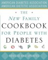 The New Family Cookbook for People with Diabetes - American Diabetes Association, American Dietetic Association