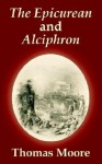 The Epicurean and Alciphron - Thomas Moore