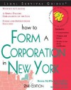 How to Form a Corporation in New York - Brette McWhorter Sember, Mark Warda