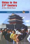 China in the 21st Century: A New World Power - Thomas Streissguth