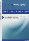 Masteringgeography -- Standalone Access Card -- For World Regions in Global Context: Peoples, Places, and Environments - Sallie A. Marston, Paul L. Knox, Diana M. Liverman, Vincent Del Casino, Paul Robbins