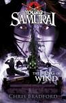 The Ring of Wind - Chris Bradford