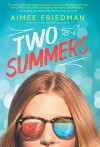 Two Summers - Aimee Friedman