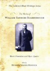 The Works of William Sanders Scarborough: Black Classicist and Race Leader - William Sanders Scarborough, Michele Valerie Ronnick, Henry Louis Gates Jr.