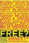 Free?: Stories About Human Rights - David Almond, Theresa Breslin, Meja Mwangi, Jamila Gavin