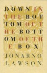 Down in the Bottom of the Bottom of the Box - JonArno Lawson, Alec Dempster