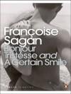 Bonjour Tristesse & A Certain Smile - Françoise Sagan