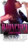 Raunchy 3: Jayden's Passion - T. Styles