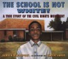 The School is Not White!: A True Story of the Civil Rights Movement - Doreen Rappaport, Curtis James