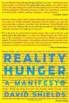 Reality Hunger: A Manifesto - David Shields