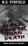 A Black Deeper Than Death - M.E. Purfield