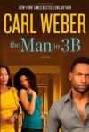 The Man in 3B - Carl Weber
