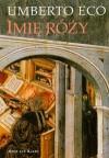 Imię róży - Umberto Eco, Adam Szymanowski, Grzegorz Błachowicz