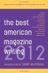 The Best American Magazine Writing 2012 - American Society of Magazine Editors