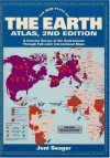The New State Of The Earth Atlas: A Concise Survey Of The Environment Through Full Color International Maps - Joni Seager, Clark Reed, Peter Stott