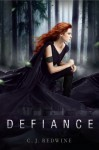 Defiance (The Courier's Daughter, #1) - C.J. Redwine