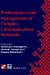 Performance and Management of Complex Communication Networks: Ifip Tc6 / Wg6.3 & Wg7.3 International Conference on the Performance and Management of Complex Communication Networks (Pmccn 97) 17 21 November 1997, Tsukuba Science City, Japan - Routledge Chapman Hall