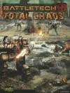 Battletech Total Chaos (Battletech (Unnumbered)) - Catalyst Game Labs