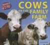 Cows on the Family Farm - Chana Stiefel
