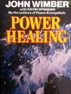 Power Healing - John Wimber