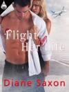 Flight of Her Life - Diane Saxon