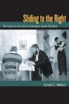 Sliding to the Right: The Contest for the Future of American Jewish Orthodoxy - Samuel C. Heilman