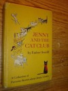 Jenny and the Cat Club: A Collection of Favorite Stories about Jenny Linsky - Esther Averill