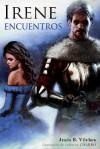 Irene II: Encuentros - Jesus B Vilches, Javier Charro