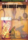 The FDA and Psychiatric Drugs: How a Drug Is Approved - Joan Esherick, Mary Johnson, Donald Esherick