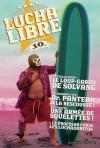 Lucha Libre, Tome 10 : Surfin' USA - Jerry Frissen, Bill, Romuald Reutimann, Gobi, Christophe Gaultier, Nikola Witko, Fabien M.