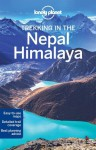 Lonely Planet Trekking in the Nepal Himalaya (Travel Guide) - Lonely Planet, Bradley Mayhew, Lindsay Brown, Stuart Butler