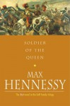 Soldier of the Queen - Max Hennessy