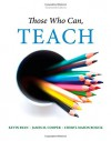 Those Who Can, Teach - Kevin Ryan, James M. Cooper, Cheryl Mason Bolick