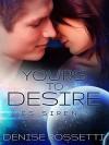 Yours to Desire: ES Siren 3 - Denise Rossetti