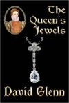 The Queen's Jewels - David Glenn