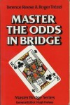 Master the Odds in Bridge (Master Bridge) - Terence Reese