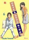 Have a Good Night Vol. 6 - Sayaka Yamazaki