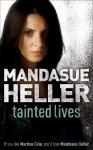Tainted Lives - Mandasue Heller