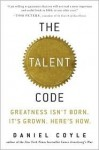 The Talent Code 1st (first) edition Text Only - Daniel Coyle
