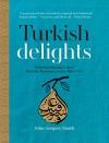 Turkish Delights - John Gregory Smith