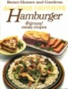 All-Time Favorite Hamburger and Ground Meat Recipes (Better Homes and Gardens) - Sandra Granseth, Marcia Stanley, Elizabeth Woolever
