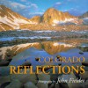 Colorado Reflections (Colorado Littlebooks) - John Fielder