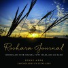 Roshara Journal: Chronicling Four Seasons, Fifty Years, and 120 Acres - Jerry Apps, Steve Apps