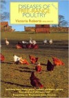 Diseases of Free-Range Poultry: Including Hens, Ducks, Geese, Turkeys, Pheasants, Guinea Fowl, Quail and Wild Waterfowl - Victoria Roberts