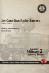 1st Canadian Radar Battery 1944-45 - Terry Copp