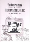 The Composition of Herman Melville - Rick Mitchell