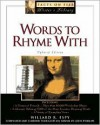 Words to Rhyme with: For Poets and Songwriters - Willard R. Espy, Louis Phillips