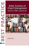 Better Practices of Project Management Based on Ipma Competences: 3rd Revised Edition - Van Haren Publishing