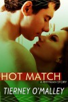 Hot Match - Tierney O'Malley