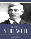 The Story of a Common Soldier of Army Life in the Civil War 1861-1865 - Leander Stillwell
